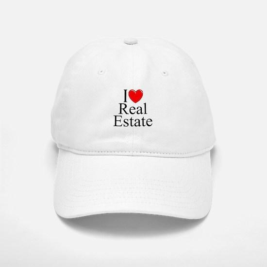"""""""I Love (Heart) Real Estate"""" Baseball Baseball Cap"""
