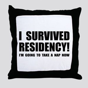 Residency Survivor Throw Pillow