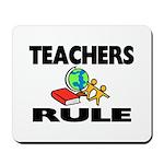 """""""TEACHERS RULE"""" Mousepad"""