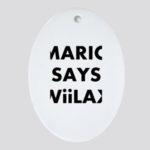 Mario says Wiilax Oval Ornament