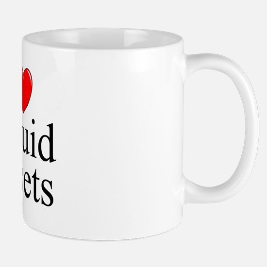 """I Love (Heart) Liquid Assets"" Mug"