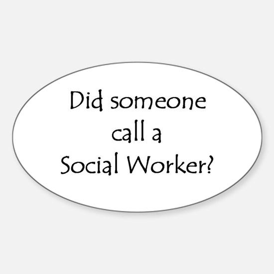 Call a Social Worker Oval Decal