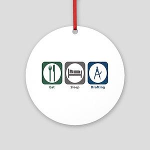 Eat Sleep Drafting Ornament (Round)