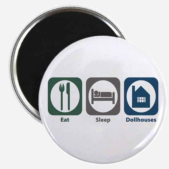 "Eat Sleep Dollhouses 2.25"" Magnet (10 pack)"