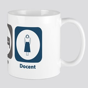 Eat Sleep Docent Mug
