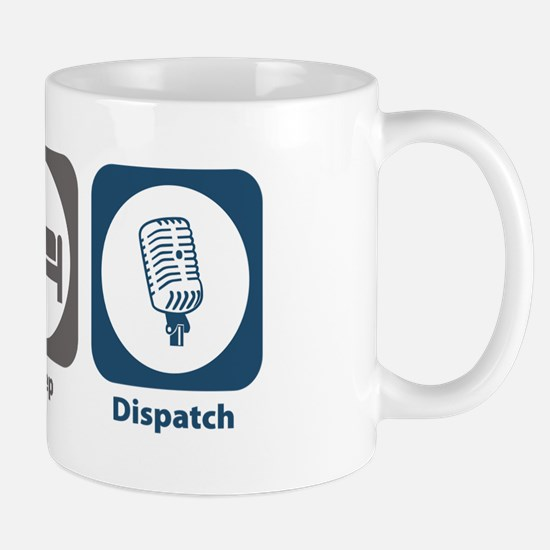 Eat Sleep Dispatch Mug