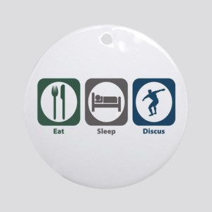 Eat Sleep Discus Ornament (Round)