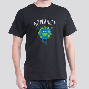 No Planet B - Earth Day T-Shirt