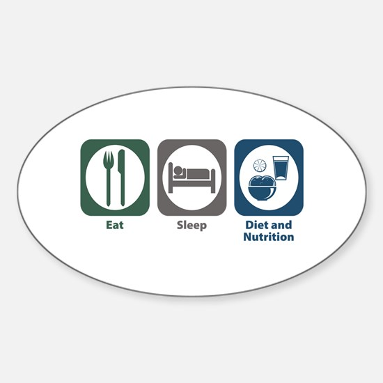 Eat Sleep Diet and Nutrition Oval Decal