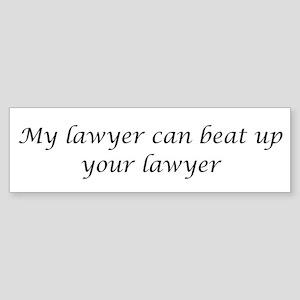 My Lawyer Bumper Sticker