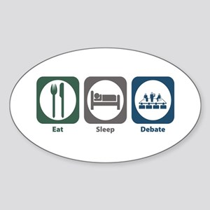 Eat Sleep Debate Oval Sticker