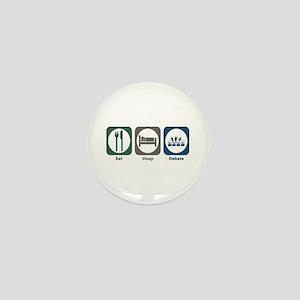 Eat Sleep Debate Mini Button