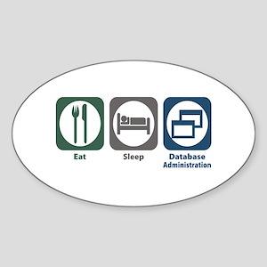 Eat Sleep Database Administration Oval Sticker