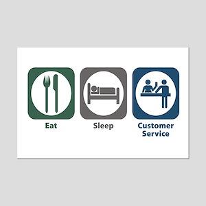 Eat Sleep Customer Service Mini Poster Print