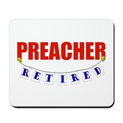 Retired Preacher Mousepad