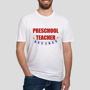 Retired Preschool Teacher Fitted T-Shirt