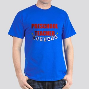 Retired Preschool Teacher Dark T-Shirt