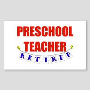 Retired Preschool Teacher Rectangle Sticker