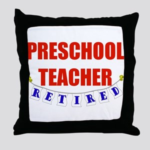 Retired Preschool Teacher Throw Pillow