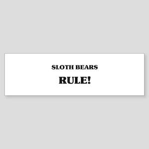 Sloth Bears Rule Bumper Sticker