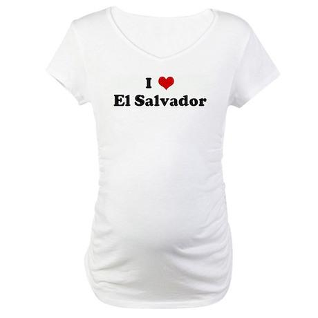 I Love El Salvador Maternity T-Shirt