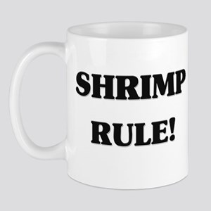 Shrimp Rule Mug