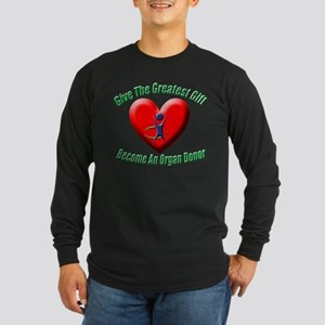 The Greatest Gift Long Sleeve Dark T-Shirt