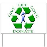 Donate life Yard Signs