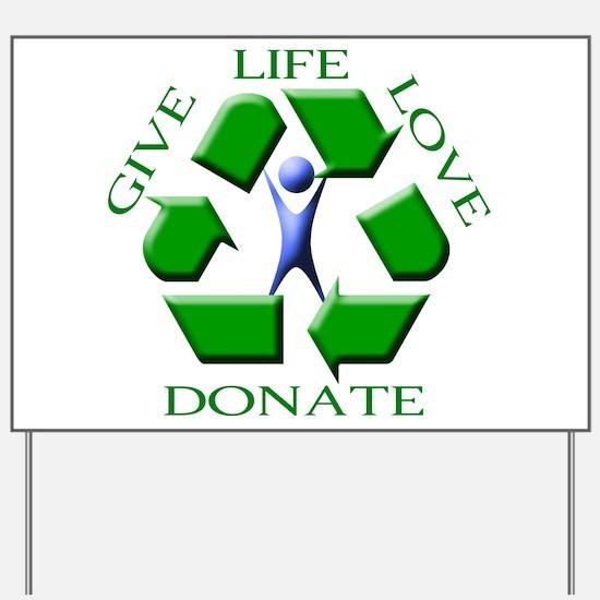 Give Life Yard Sign