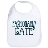 Fashionably late Cotton Bibs