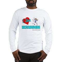 I Love Micromanaging Long Sleeve T-Shirt