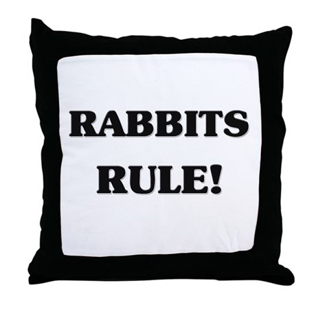 Rabbits Rule Throw Pillow