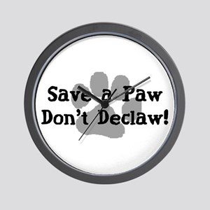 Save a Paw, Don't Declaw Wall Clock