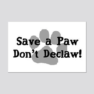Save a Paw, Don't Declaw Mini Poster Print
