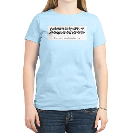 Administrative Superhero Women's T-Shirt