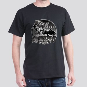 No Bet No Squeeze Fighting Cock T-Shirt