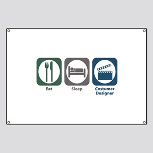 Eat Sleep Costumer Designer Banner