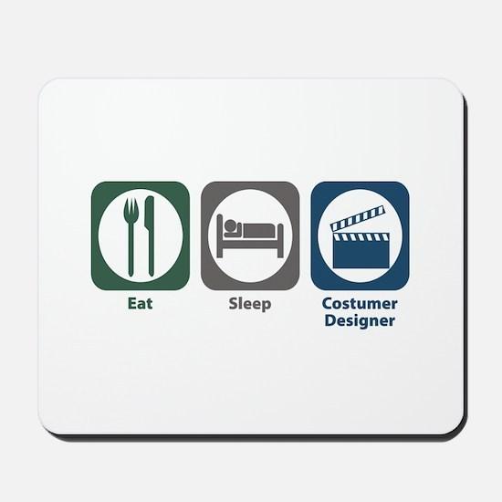 Eat Sleep Costumer Designer Mousepad