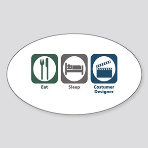 Eat Sleep Costumer Designer Oval Sticker