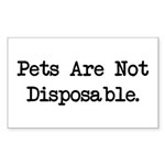 Pets are Not Disposable Rectangle Sticker 50 pk)
