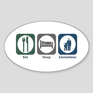 Eat Sleep Corrections Oval Sticker