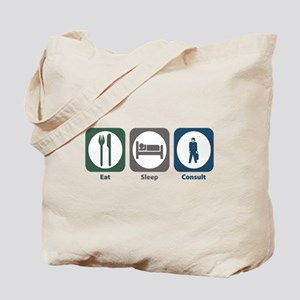 Eat Sleep Consult Tote Bag
