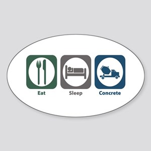 Eat Sleep Concrete Oval Sticker