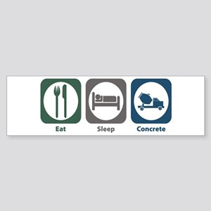 Eat Sleep Concrete Bumper Sticker