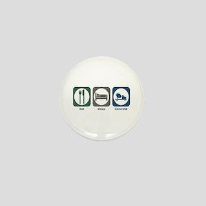 Eat Sleep Concrete Mini Button