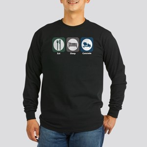Eat Sleep Concrete Long Sleeve Dark T-Shirt