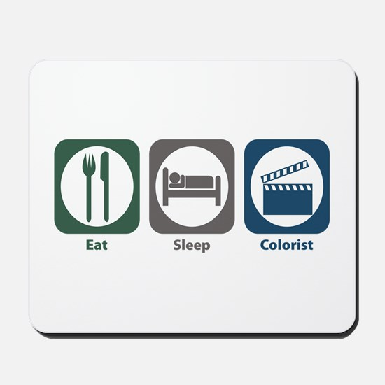 Eat Sleep Colorist Mousepad