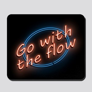 Go with the flow. Mousepad