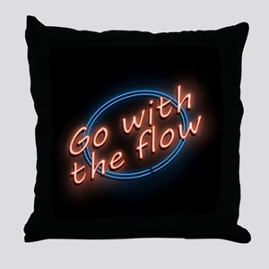 Go with the flow. Throw Pillow