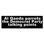 Al Qaeda parrots the Dems Bumper Sticker